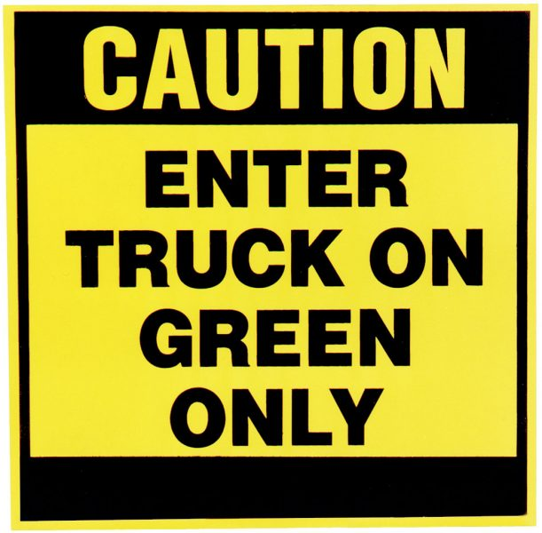 Truck Restraint Sign-Inside